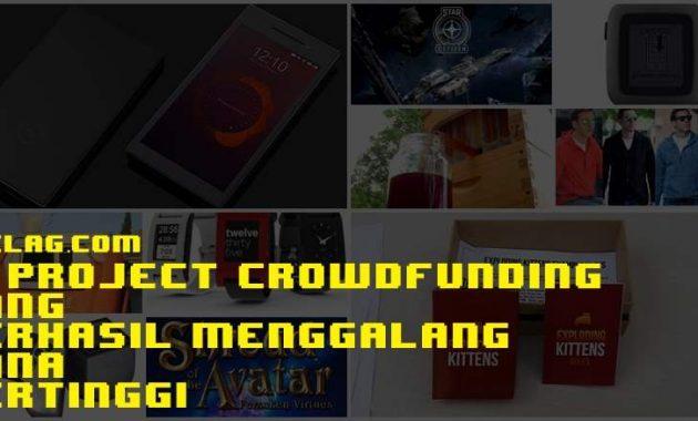 10 Project Crowdfunding Yang Berhasil Menggalang Dana Tertinggi