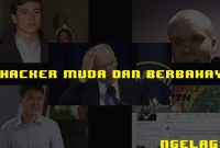 5 Hacker Muda Dan Berbahaya_featured_ngelag-dot-com