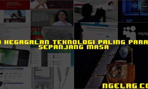 Kegagalan Teknologi Paling Parah Sepanjang Masa Featured Ngelag.comKegagalan Teknologi Paling Parah Sepanjang Masa Featured Ngelag.com