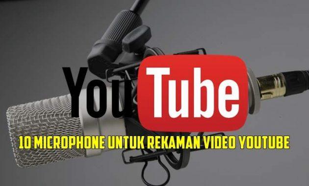 Microphone Terbaik Untuk Video Youtube