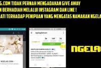 NGELAGdotcom Tidak Pernah Mengadakan Give Away Pada Social Media Instagram dan LINE