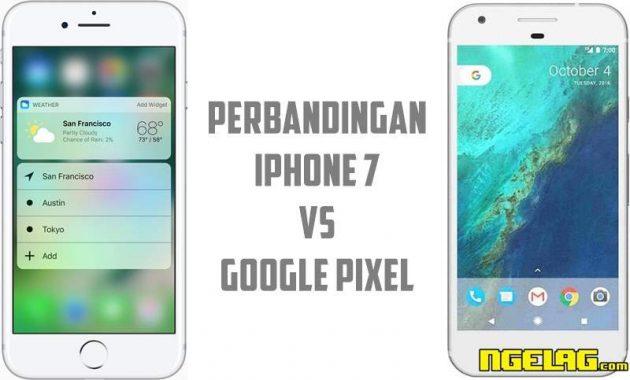 Perbandingan Harga dan Spesifikasi iPhone 7 VS Google Pixel