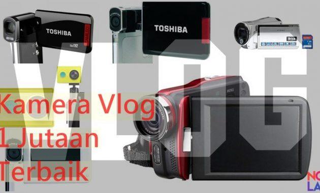 Kamera Untuk Vlog Harga Murah 1 Jutaan Terbaik
