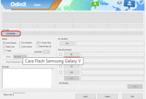 Cara Flashing Samsung Galaxy V SM-G313HZ via Odin
